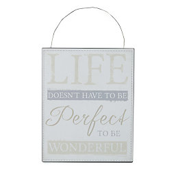 Life Doesn't Have to Be Perfect Beige Hanging