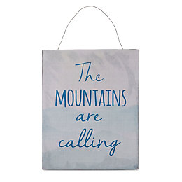 Printed The Mountains Are Calling Metal Plaque