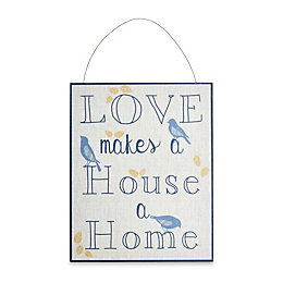 Love Makes A House A Home Plaque (W)250mm