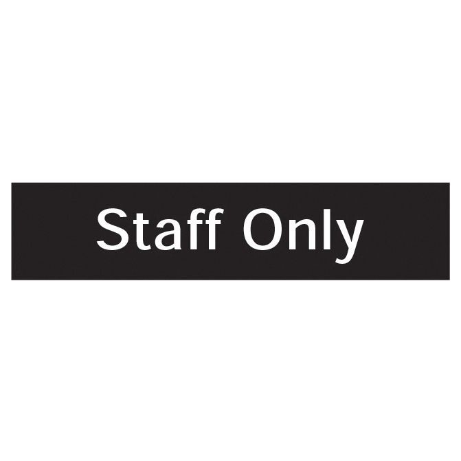 The House Nameplate Company Pvc Self Adhesive Staff Only Sign (h)50mm (w)200mm