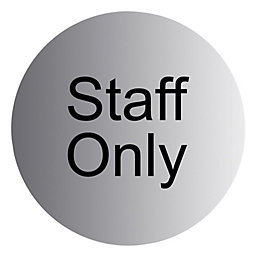 Stainless Steel Self Adhesive Staff Only Sign (Dia)115mm