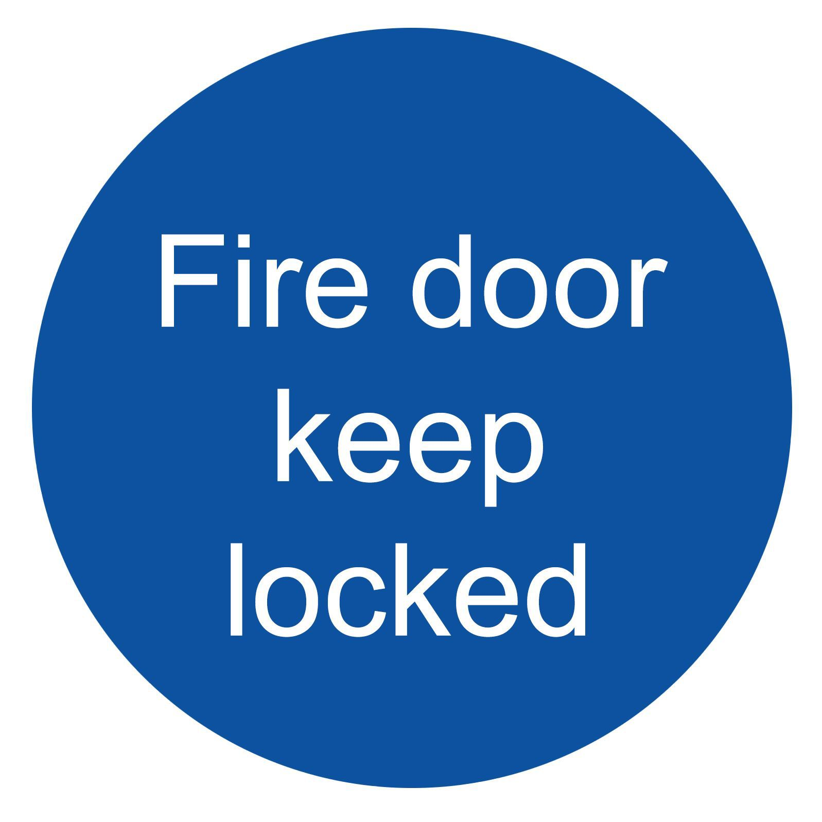 The House Nameplate Company Pvc Self Adhesive Fire Door Keep Locked Sign (h)100mm (w)100mm