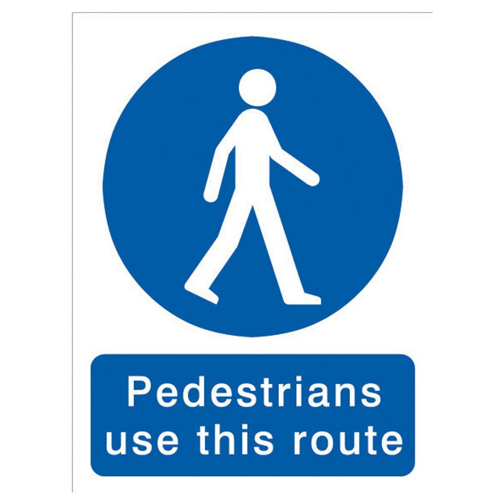 The House Nameplate Company Pvc Self Adhesive Pedestrians Must Use This Route Sign (h)200mm (w)150mm