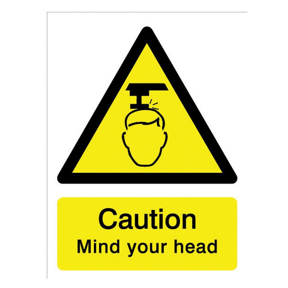 The House Nameplate Company Pvc Self Adhesive Caution Mind Your Head Sign (h)200mm (w)150mm