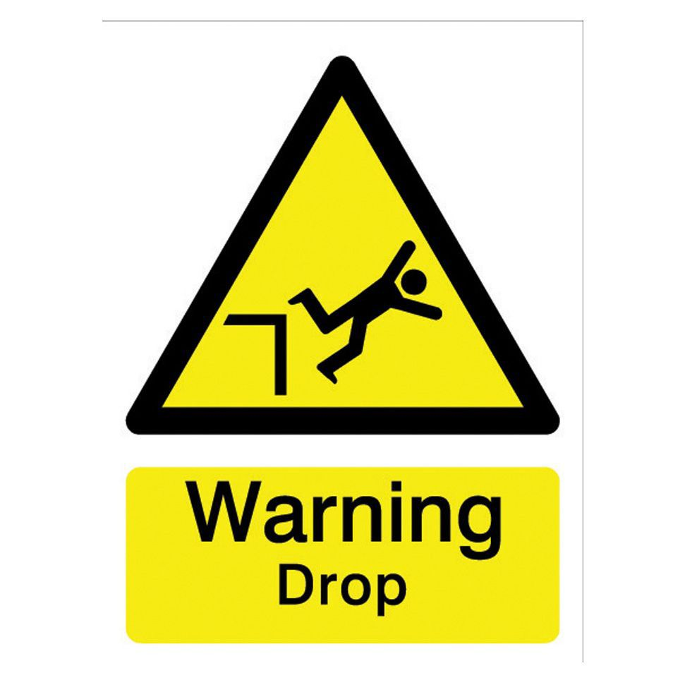 The House Nameplate Company Pvc Self Adhesive Warning Drop Sign (h)200mm (w)150mm