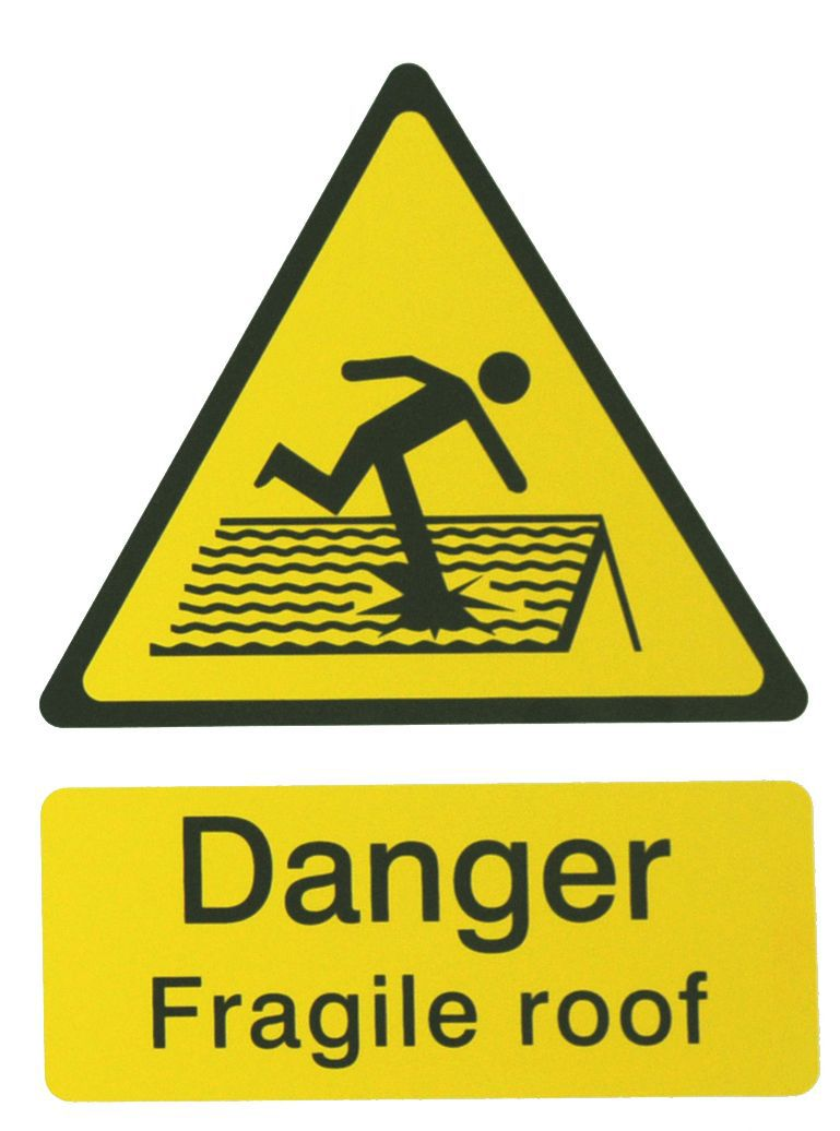The House Nameplate Company Pvc Self Adhesive Danger Fragile Roof Sign (h)200mm (w)150mm