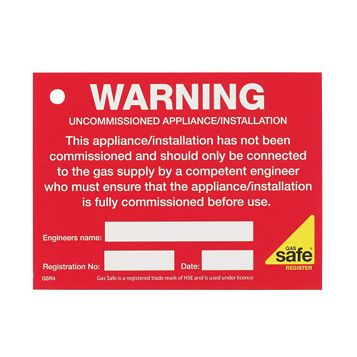 Gas Safe Uncommisioned Appliance Label