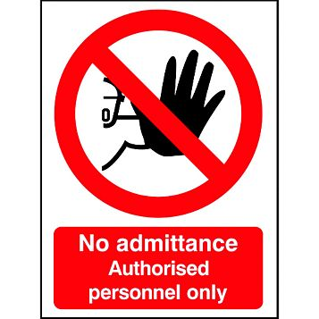 Polypropylene No Admittance Authorised Personnel Only Sign (H)210mm (W)148mm