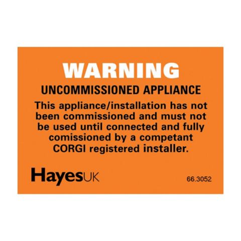 Hayes Uk Warning Uncommission Appliance Label (W)60mm