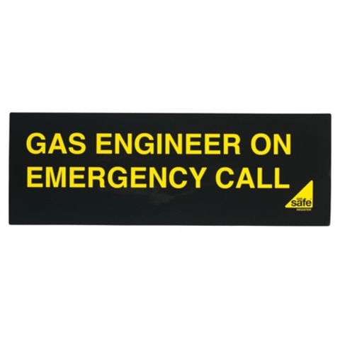 Gas Safe Gas Engineer On Emergency Call Sign