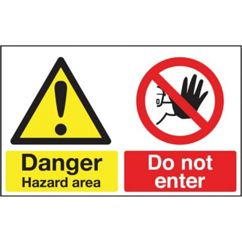 Durable 1.2mm Rigid Plastic Danger Hazard Area Sign x 300 mm