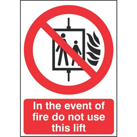 Polypropylene In The Event Of Fire Do Not Use This Lift Sign (H)210mm (W)148mm