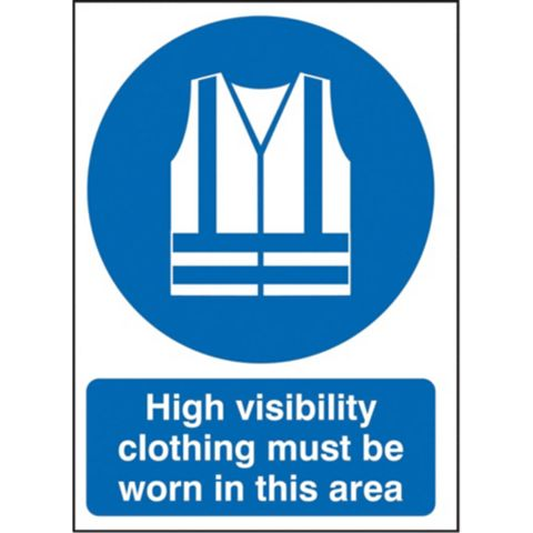 1.2mm Rigid Polypropylene Hi-Visibility Clothing Must Be Worn In This Area Sign 297 mm x 420 mm