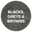 Blacks, greys & browns swatch