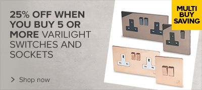 25% off Varilight Switches & Sockets