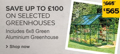 Price cuts on selected greenhouses