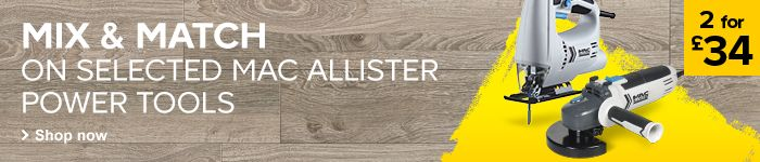 2 for £34 Selected Mac Allister Power Tools