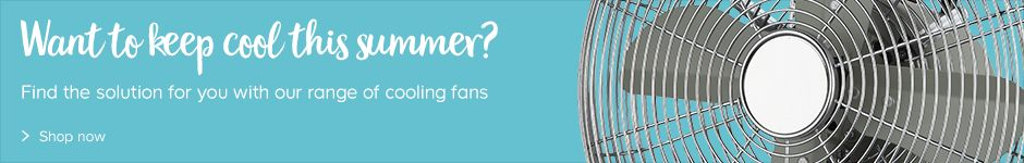 Keep cool this summer with our range of fans