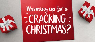 Warming up for a cracking Christmas?