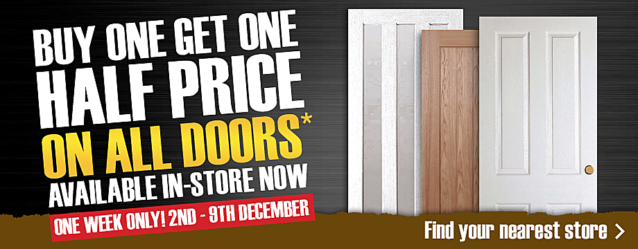 Buy One Get One Half Price on all Doors