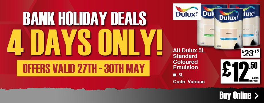 4 days only, all Dulux standard coloured emulsion 5L only £12.50