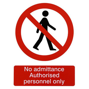 Image of No admittance. Authorised personnel only Self-adhesive labels (H)200mm (W)150mm