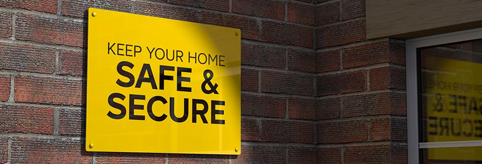 keep your home safe and secure