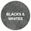 BLACKS & WHITES