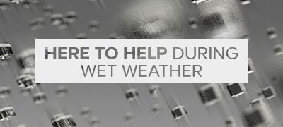 Here to help during wet weather