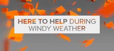 Here to help during windy weather