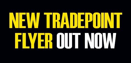 New TradePoint flyer out now